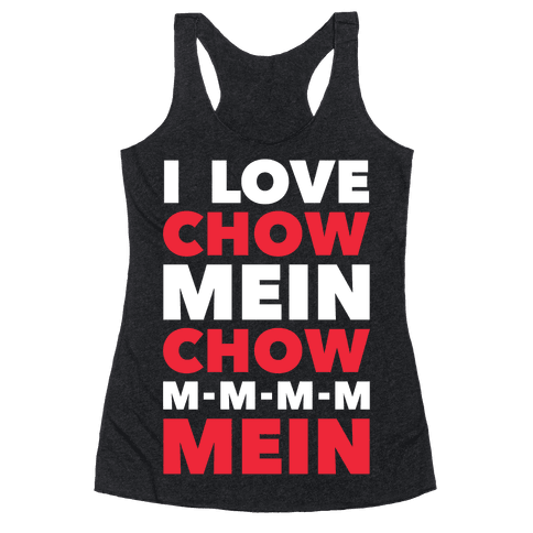 Chow Mein Racerback Tank Top