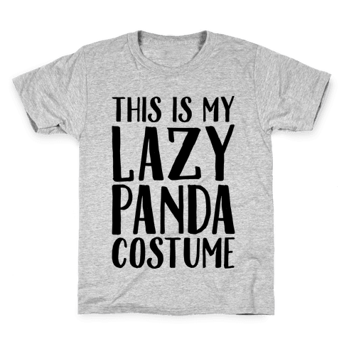 This is My Lazy Panda Costume Kids T-Shirt