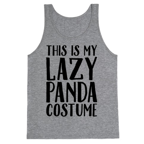 This is My Lazy Panda Costume Tank Top