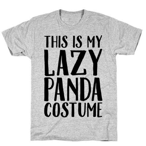 This is My Lazy Panda Costume T-Shirt