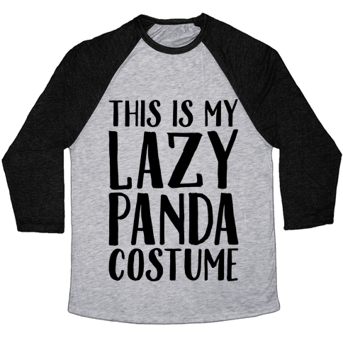 This is My Lazy Panda Costume Baseball Tee
