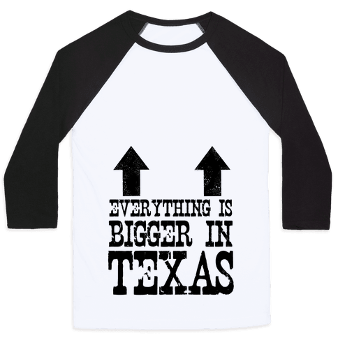 Everything is Bigger in Texas (Boobs) Baseball Tee