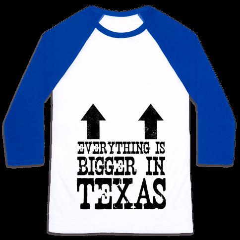 Everything is Bigger in Texas (Boobs) Baseball Tee