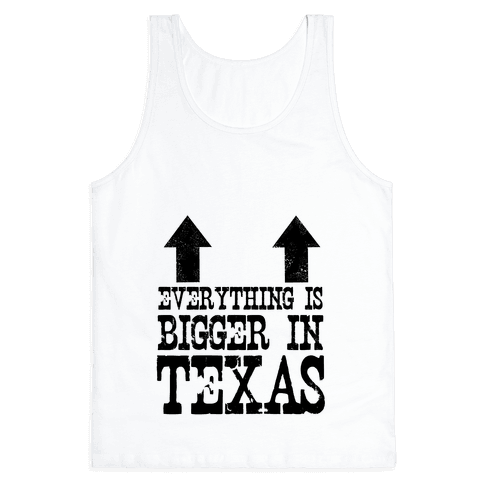 Everything is Bigger in Texas (Boobs) Tank Top