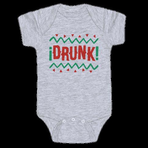 Drunk! Baby Onesy