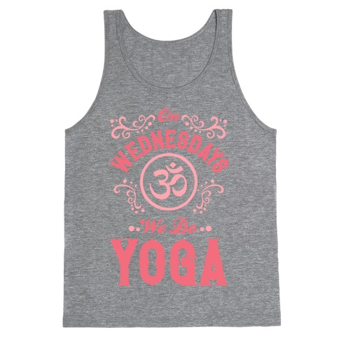 On Wednesday We Do Yoga Tank Top