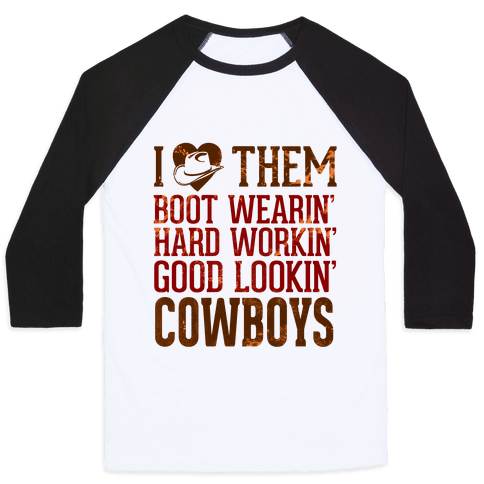 I Love Them Cowboys Baseball Tee