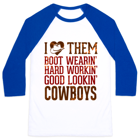 I Love Them Cowboys Baseball Tee