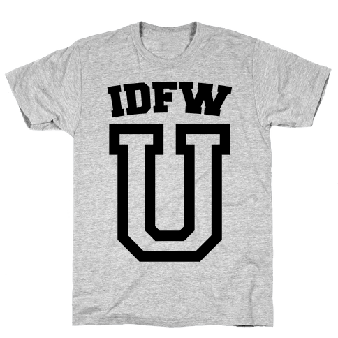 IDFW U Mens T-Shirt