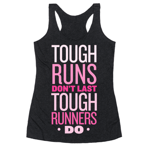 Tough Runners (Pink) Racerback Tank Top