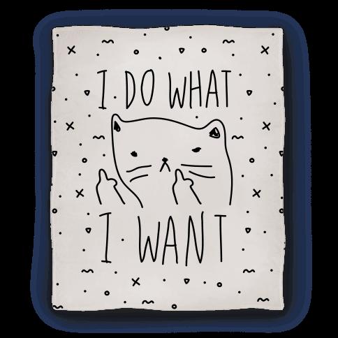 I Do What I Want Cat Blanket