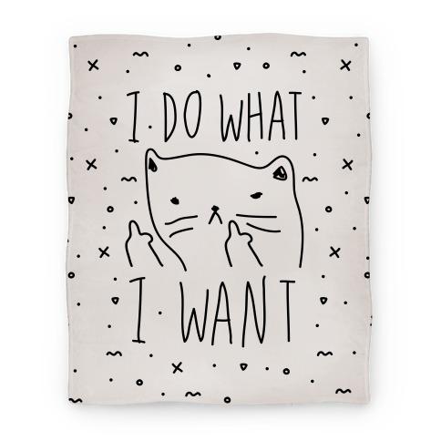 I Do What I Want Blanket