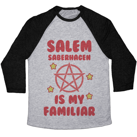 Salem Saberhagen Is My Familiar Baseball Tee