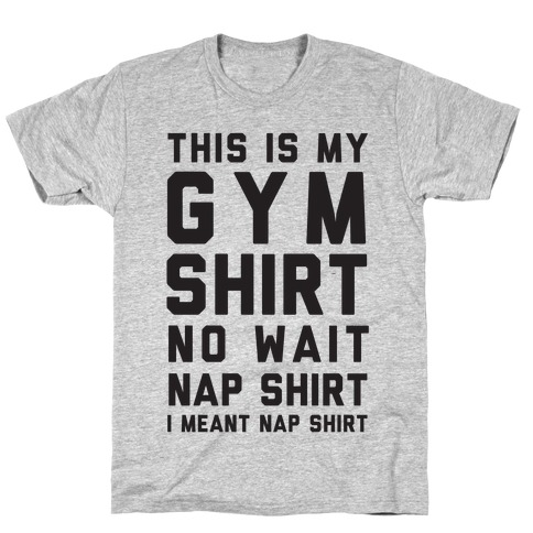 This Is My Gym Shirt Mens T-Shirt