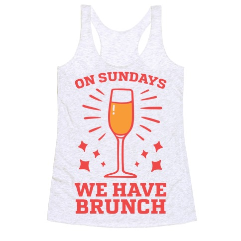 On Sundays We Have Brunch Racerback Tank Top