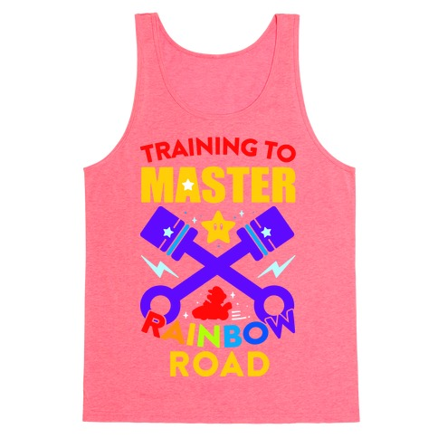 Training To Master Rainbow Road Tank Top