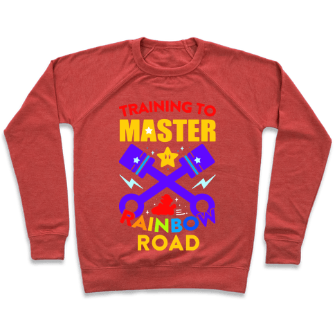Training To Master Rainbow Road Pullover