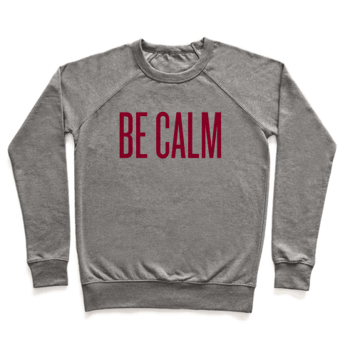 Be Calm Pullover