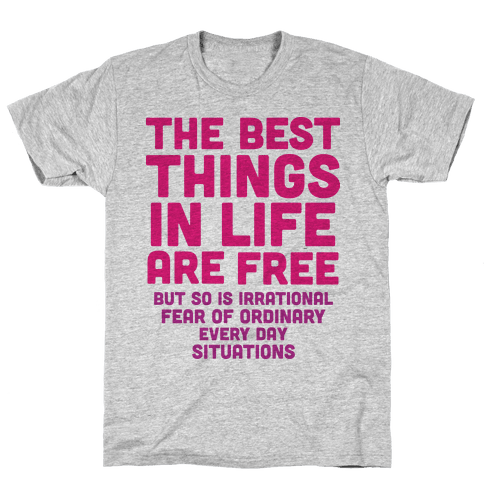 The Best Things In Life Are Free Mens T-Shirt