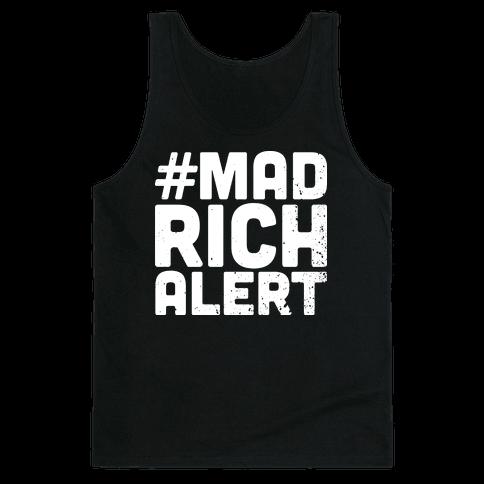 Mad Rich Alert Tank Top