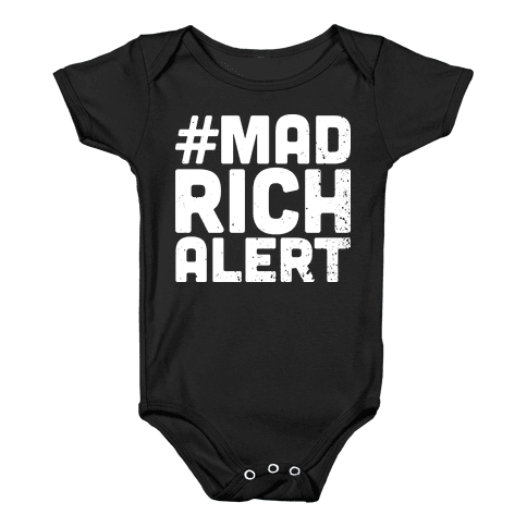 Mad Rich Alert Baby Onesy