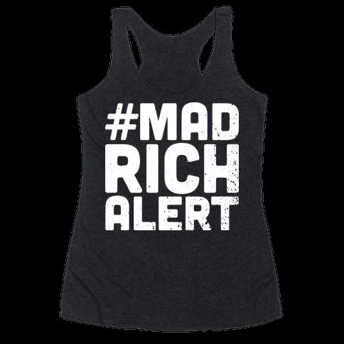 Mad Rich Alert Racerback Tank Top