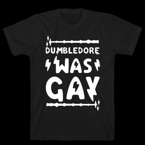 Dumbledore Was Gay Mens T-Shirt