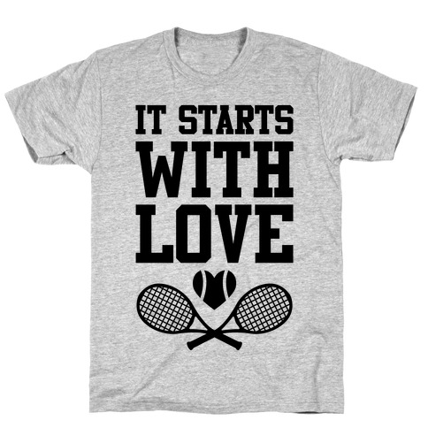 It Starts With Love T-Shirt