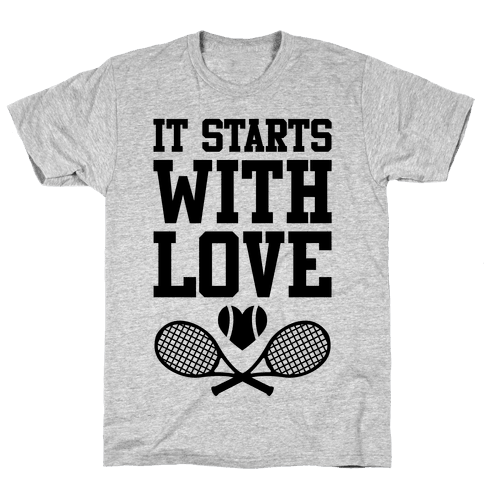 It Starts With Love Mens T-Shirt