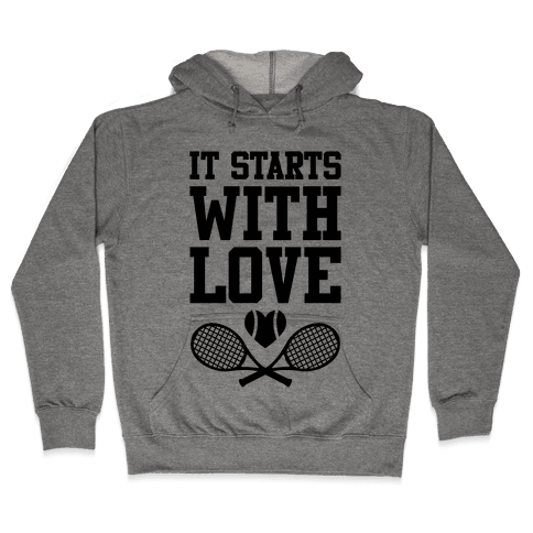 It Starts With Love Hooded Sweatshirt