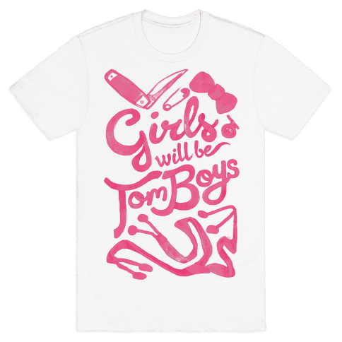 Girls Will Be TomBoys Mens T-Shirt