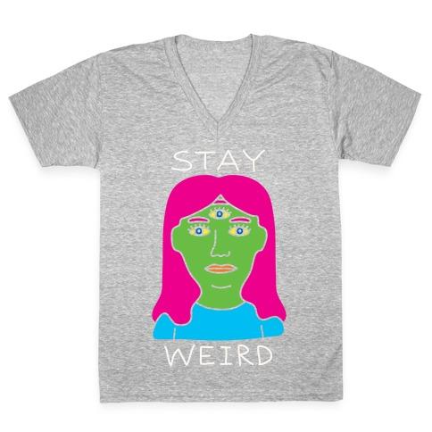 Stay Weird V-Neck Tee Shirt
