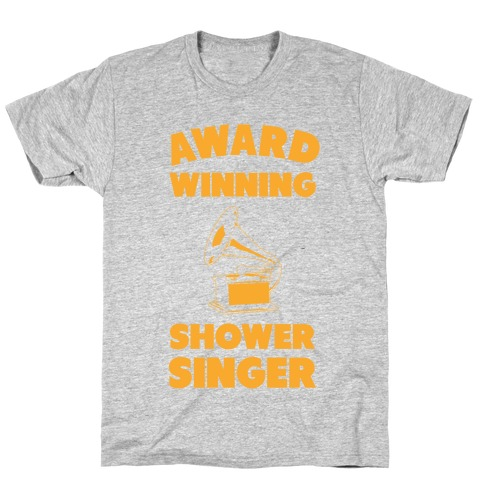 Award Winning Shower Singer T-Shirt