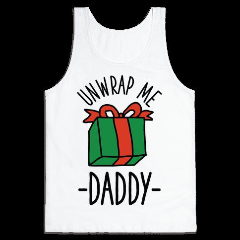 Unwrap Me Daddy Tank Top