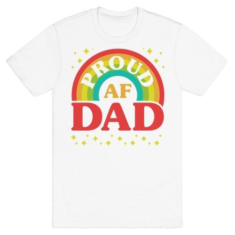 Proud AF Dad T-Shirt