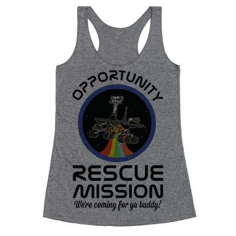 Opportunity Rescue Mission (Mars Rover) Racerback Tank Top