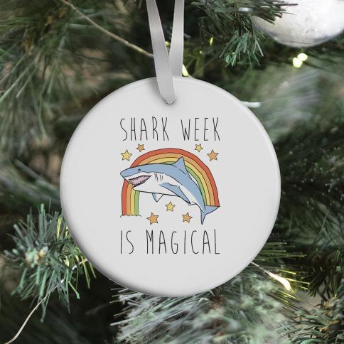 Shark Week Is Magical Parody Ornament