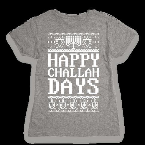 Happy Challah Days Womens T-Shirt