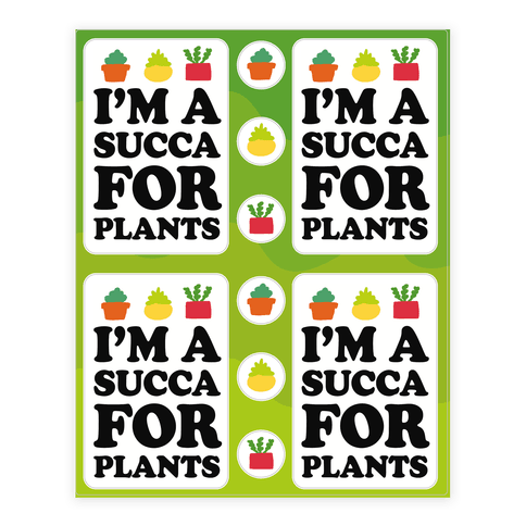 I'm A Succa For Plants Stickers Sticker/Decal Sheet