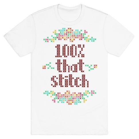 100% That Stitch T-Shirt