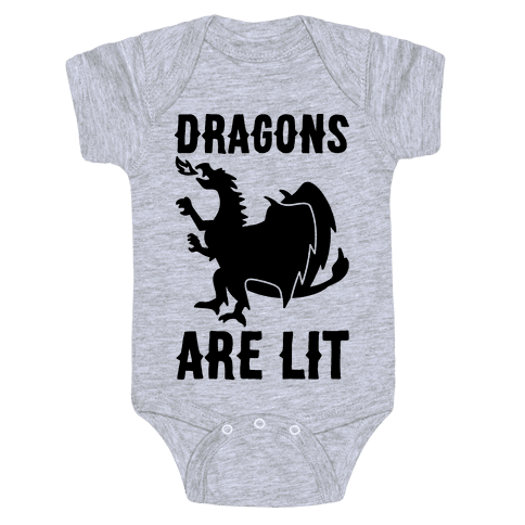 Dragons Are Lit Baby Onesy