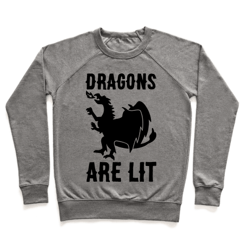 Dragons Are Lit Pullover
