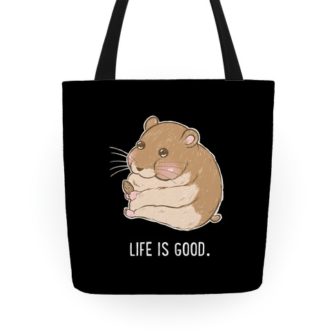 Life Is Good. Tote