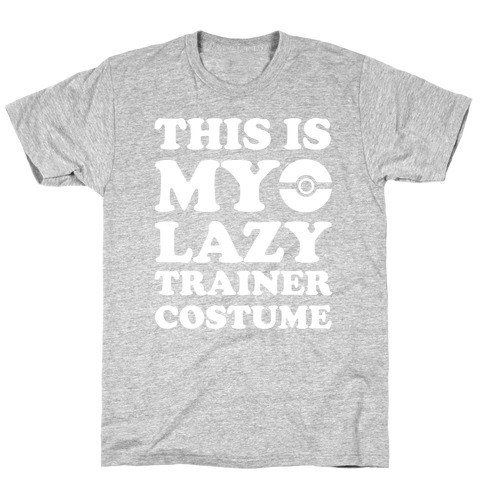 This Is My Lazy Trainer Costume Mens T-Shirt