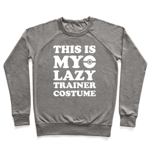 This Is My Lazy Trainer Costume Pullover