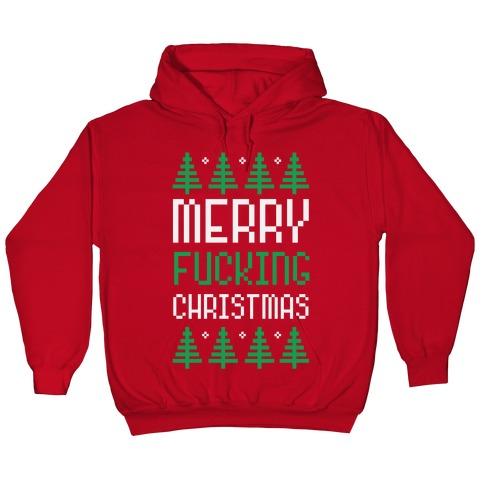 Christmas Hoodies.Merry Fucking Christmas Hoodie Lookhuman