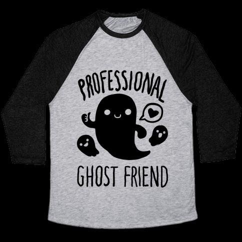 Professional Ghost Friend Baseball Tee