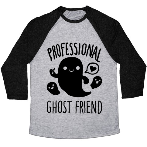 Professional Ghost Friend Baseball Tee