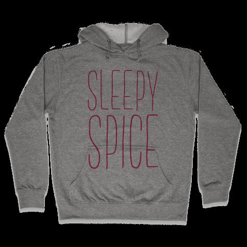Sleepy Spice Hooded Sweatshirt