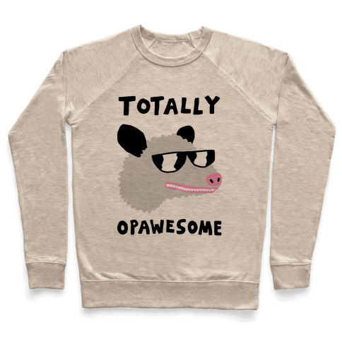 Totally Opawesome Pullover